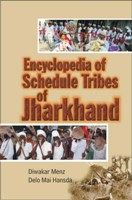 Encyclopaedia of Scheduled Tribes In Jharkhand: Book by P. K. Mohanty
