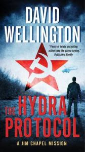 The Hydra Protocol: A Jim Chapel Mission: Book by David Wellington