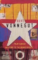 Welcome To The Monkey House and Palm Sunday: Book by Kurt Vonnegut