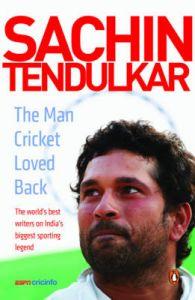 Sachin Tendulkar : The Man Cricket Loved Back (English): Book by ESPN Cricinfo