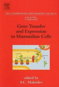 Gene Transfer and Expression in Mammalian Cells: Book by S. C. Makrides