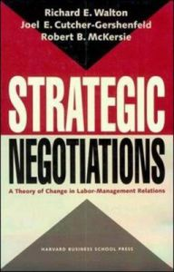 Strategic Negotiations: A Theory of Change in Labor-management Relations: Book by Robert B. McKersie