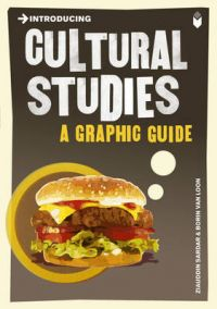 Introducing Cultural Studies: A Graphic Guide (English): Book by Ziauddin Sardar