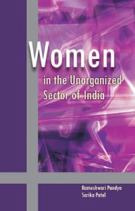 Women in the Unorganized Sector of India: Book by Rameshwari Pandya