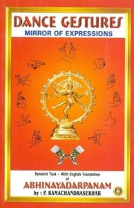 Dance Gestures - Mirror Of Expressions Sanskrit - English Tna: Book by  P. Ramachandrasekhar Tna
