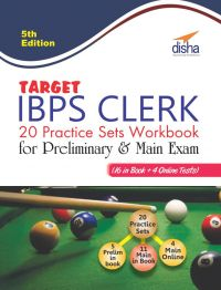 Target IBPS Clerk 20 Practice Sets Workbook for Preliminary & Main Exam (16 in Book + 4 Online Tests) 5th English Edition: Book by Disha Experts