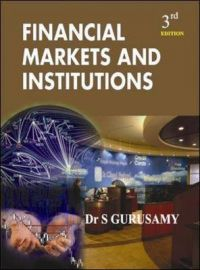 Financial Markets and Institutions: Book by S. Gurusamy
