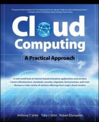 Cloud Computing, A Practical Approach: Book by Toby Velte