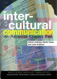 Intercultural Communication: An Advanced Resource Book for Students: Book by Adrian Holliday