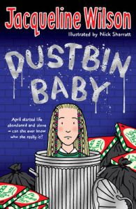 Dustbin Baby: Book by Jacqueline Wilson