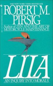 Lila: an Inquiry into Morals: Book by Robert Pirsig