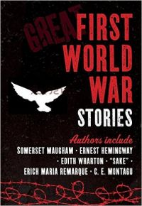 Great First World War Stories (Hardcover): Book by Bounty