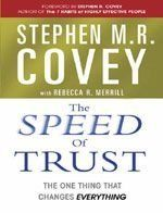 The Speed of Trust: The One Thing That Changes Everything: Book by Stephen M. R. Covey