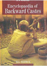 Encyclopaedia of Backward Castes, Vol.4: Book by M.L. Mathur