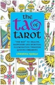 The Tao of Tarot[Paperback]: Book by Christina Bjergo