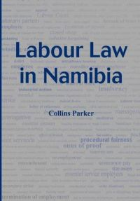 Labour Law in Namibia: Book by Collins Parker