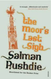 The Moor's Last Sigh: Book by Salman Rushdie