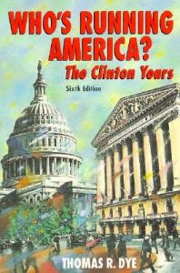 Who's Running America?: The Clinton Years: Book by Thomas R. Dye