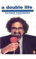 A Double Life: Book by Alyque Padamsee