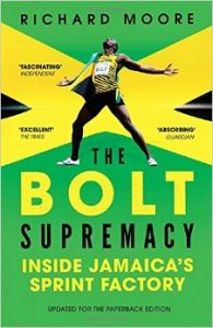 The Bolt Supremacy: Book by Richard Moore