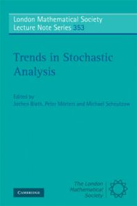 Trends in Stochastic Analysis: Book by Jochen Blath , Peter Mörters , Michael Scheutzow