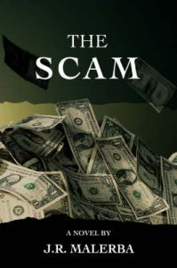 The Scam: Book by Jr Malerba