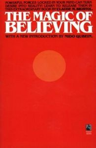 The Magic of Believing (English) (Paperback): Book by Claude M. Bristol