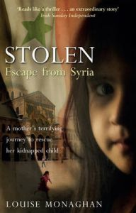 Stolen: Escape from Syria: Book by Louise Monaghan