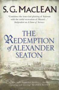 The Redemption of Alexander Seaton: Book by S. G. MacLean