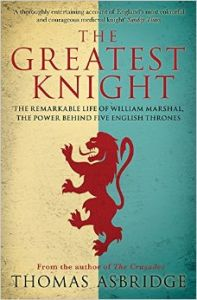 Greatest Knight (P): Book by Thomas Asbridge