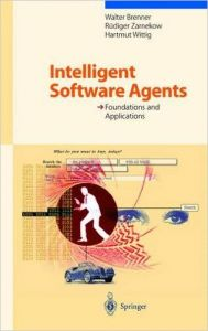 Intelligent Software Agents - Foundations And Applications (English) illustrated edition Edition (Hardcover): Book by C. Schubert