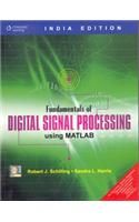 Fundamentals of Digital Signal Processing Using MATLAB: Book by Robert J. Schilling