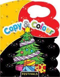 COPY & COLOUR-FESTIVALS (English) (Paperback): Book by Pegasus