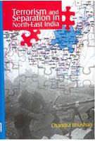 Terrorism And Separation In North-East India: Book by Chanchal Singh