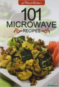 101 Microwave Recipes (English): Book by Nita Mehta