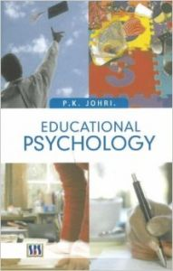 Educational psychology (English) Revised edition Edition (Hardcover): Book by P. K. Johari