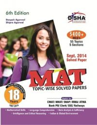 MAT 18 years Topic-wise Solved Papers (1997-2014) 6th Edition : Book by Disha Experts