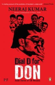 Dial D for Don : Inside Stories of CBI Case Missions (English) (Paperback): Book by Neeraj Kumar