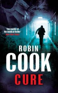 Cure: Book by Robin Cook