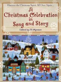 A Christmas Celebration in Song and Story: Book by Various
