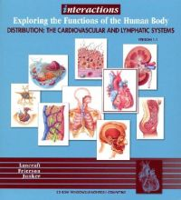 Interactions for Anatomy & Physiology - Distribution the Cardiovascular & Lymphatic CD Number 4 (Wse): Book by TM Lancraft