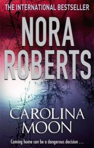 Carolina Moon: Book by Nora Roberts