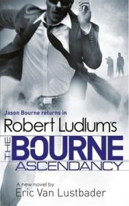 Robert Ludlum's The Bourne Ascendancy (English) (Paperback): Book by Robert Ludlum