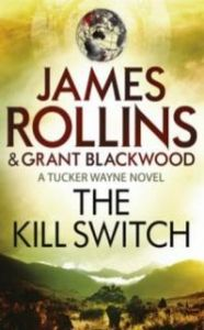 The Kill Switch: Book by James Rollins