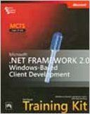 MCTS Self-Paced Training Kit: Exam 70-526-- Microsoft® .NET Framework 2.0 Windows®-Based Client Development (English) 1st Edition: Book by Stein Northrup, Stoecker