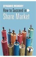 Dynamic Memory How To Succeed In Share Market English(PB): Book by Tarun Chakrabroty