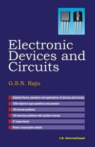 Electronic Devices and Circuits: Book by G.S. Raju
