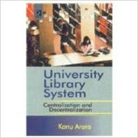 University library system (English) 01 Edition (Hardcover): Book by Kanu Arora