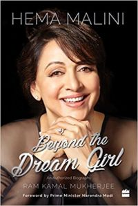 Hema Malini: Beyond the Dream Girl: Book by Mukherjee Ram Kamal