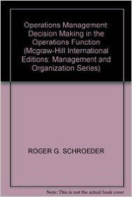 OPERATIONS MANAGEMENT: DECISION MAKING IN THE OPERATIONS FUNCTION (English) Internat.2r.e. Edition (Paperback): Book by Schroeder Roger
